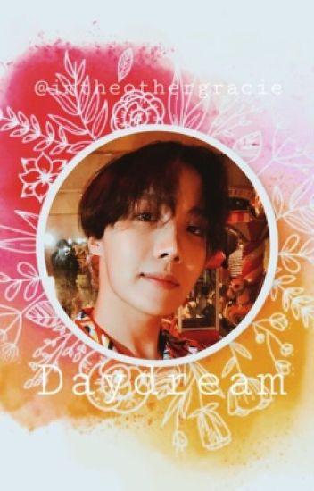 Daydream (Book 1) (Jung Hoseok x Reader) - Gracie - Wattpad