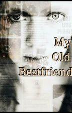 My Old Bestfriend by BoobearOO