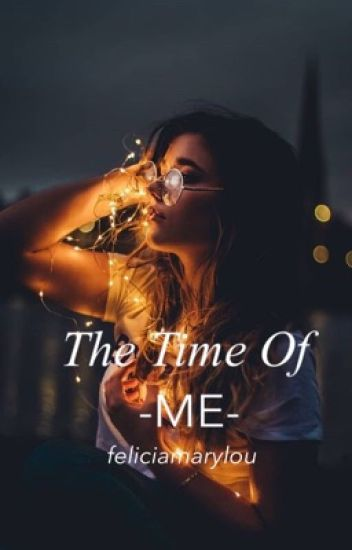 The Time Of Me