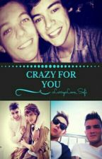 Crazy For You by LarryLove_Sofi