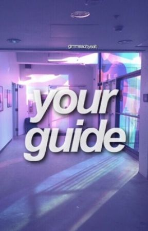 Your Guide by gimmeaohyeah