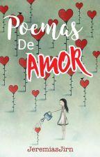 Poemas de amor by JeremiasJirn