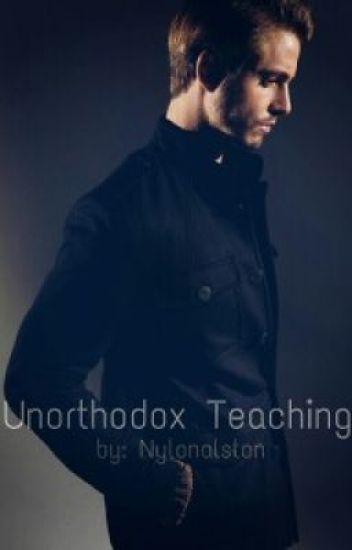 Unorthodox Teaching (ManxBoy) Do NOT READ!