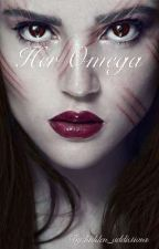Her Omega{Book 1} by hidden_addictions