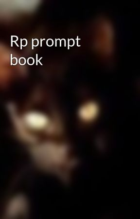 Rp prompt book by fox_with_a_Fedora