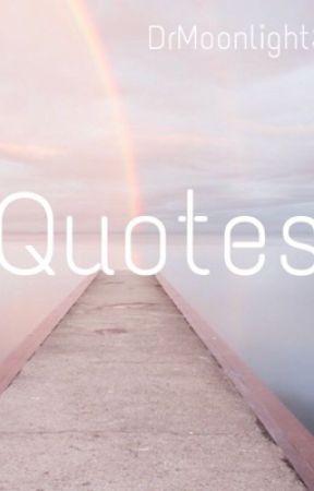 Random Quotes by DrMoonlightSan