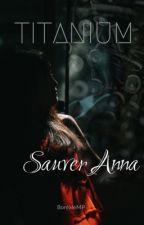 TITANIUM: Sauver Anna by BorealeMP