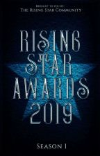 Rising Star Awards 2019 [CLOSED] by RisingStarCommunity