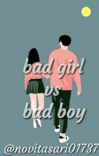bad girl vs bad boy by NovitaSari017374