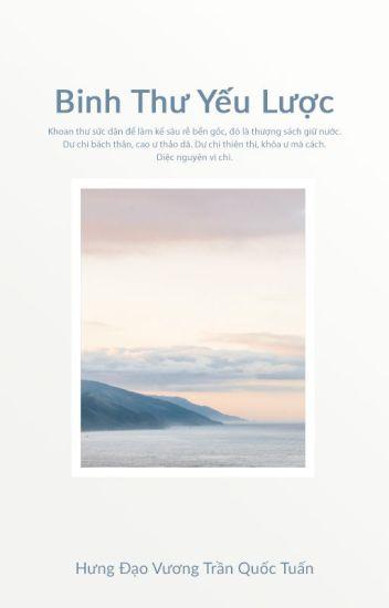 Đọc Truyện Binh Thư Yếu Lược | Hưng Đạo Vương Trần Quốc Tuấn - TruyenFun.Com