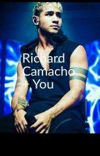 Richard Camacho + You by LiceldaGuzman