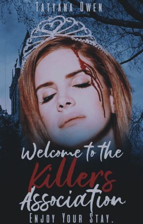Welcome To The Killers Association by Tatyanaowen
