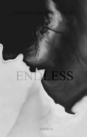 ENDLESS by Mirros
