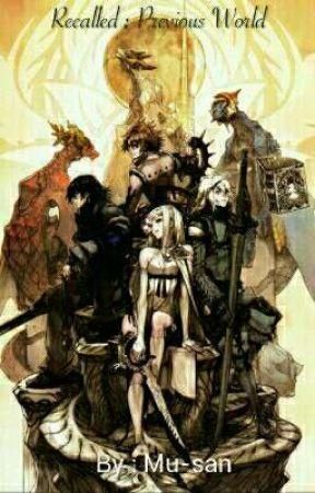 Recalled : Previous World by mu-san