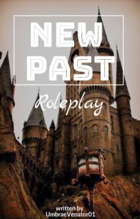 New Past  {Roleplay} by UmbraeVenator01