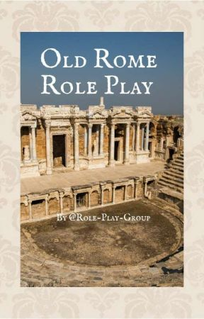 Old Rome Role Play by Role-Play-Group