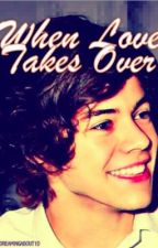 When Love Takes Over by Imagine1D
