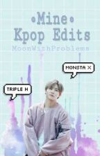 •MINE• Kpop edits by MoonWithProblems