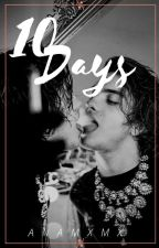 10 Days (bxb?) by anamxmx
