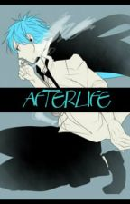 Afterlife by writer168