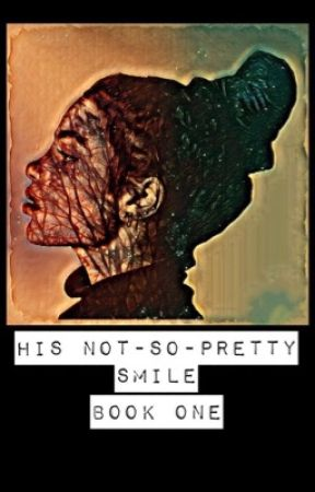 His Not-So-Pretty Smile by CrimsonBlood__
