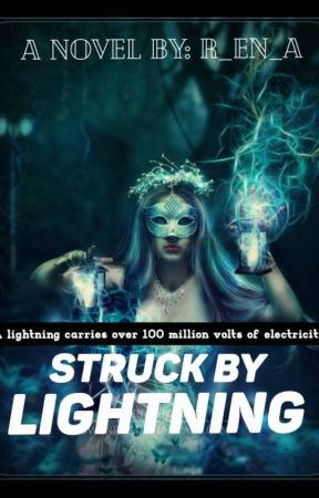 Struck By Lightning by Reeanya