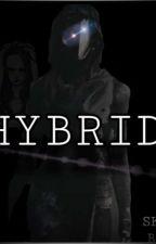 Hybrid (BOOK 1) by skylerFrey