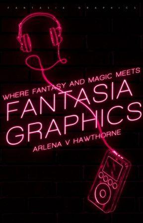 Fantasia Graphics    Graphics Portfolio by Huntrezz54