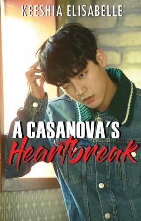 A Casanova's Heartbreak by keeshiaelisabelle