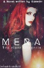 Mera - Weg einer Kriegerin  by Kamesin