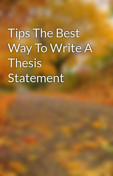 Ways to write a thesis statement