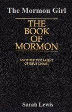 The Mormon Girl by rubixcube17