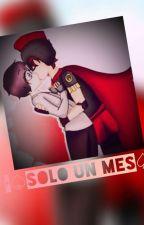 Solo 1 mes... (Mayictor) by Kim_MinKi72