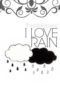 I Love Rain |one shot|
