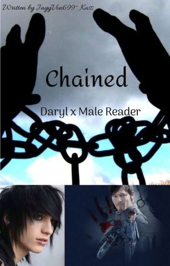 Chained (Daryl Dixon x Male Reader)