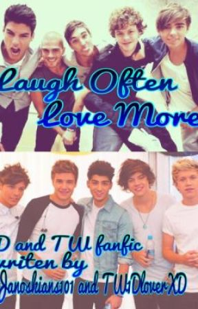 Laugh often, Love More by TW1DloverXD