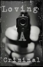 Loving a Criminal by sant_annah