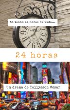 24 Horas by eutallyssoncesar