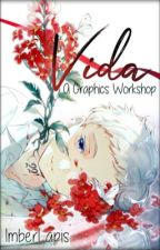 Vida: A Graphics Workshop by ImberLapis