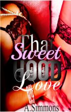 That Sweet Hood Love by Miss_Hoodnificent