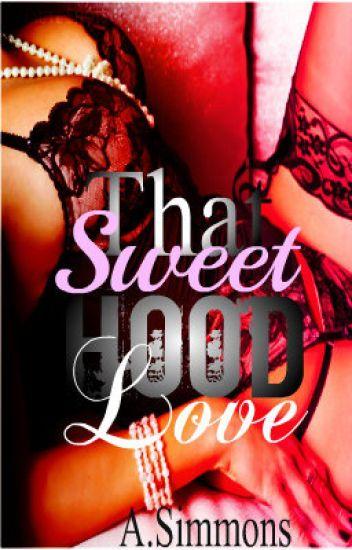 That Sweet Hood Love