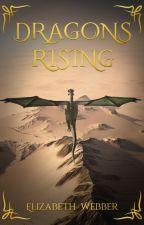 Dragons Rising by Silverfstreak