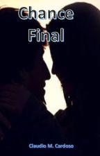 Chance Final by cmcardoso42