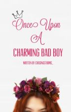 Once Upon A Charming Bad Boy by ChasingStorms_