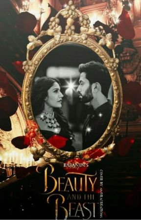 ✓Beauty and the Beast ft  Shivika✓ - Epilogue - Wattpad