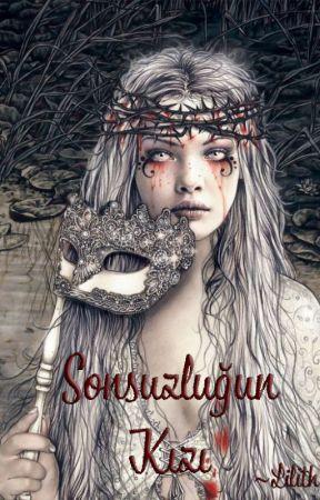 Sonsuzluğun Kızı by Lilithwriting