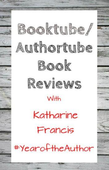 Authortube Book reviews - Katharine Francis - Wattpad