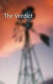The Verdict by aznorthstar