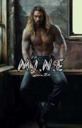M.I.N.E   by QueenSk_11