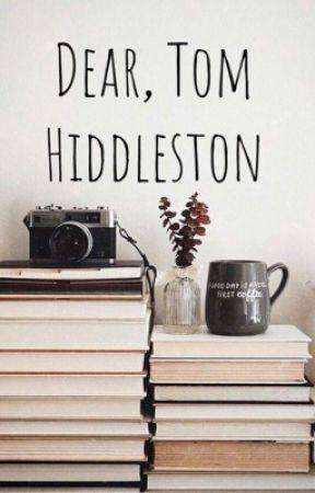 Dear Tom Hiddleston by -ordinary-reader-